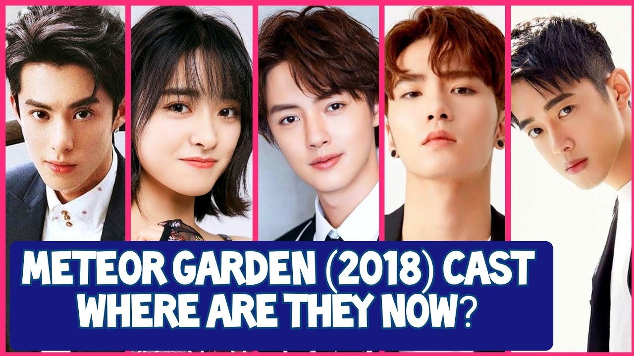 Meteor Garden 2018 Cast What Are They Up To Now Updated News Upcoming Dramas Youtube