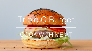 Triple C Burger - Grilled Cream Cheese Chorizo Hamburger - COOK WITH ME.AT