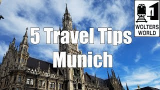Visit Munich - 5 Tips for Visiting Munich, Germany