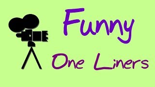 Funny One Liner Series