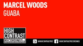 Marcel Woods - Guaba (Original Mix) [High Contrast Recordings]