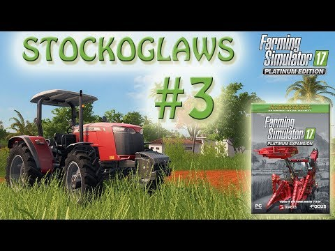 Let's Play Farming Simulator 2017 - Platinum Edition - Episode 3 thumbnail