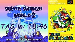 [TAS] Super Swunsh World 2 (SMW Hack) 100% in 18:46