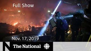 The National for Nov. 17, 2019 —   Hong Kong clashes, Tik Tok concerns, Maestro Fresh Wes