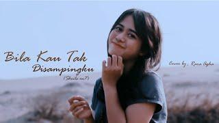 Sheila On 7 - Bila Kau Tak Disampingku (Cover Rara Agha)