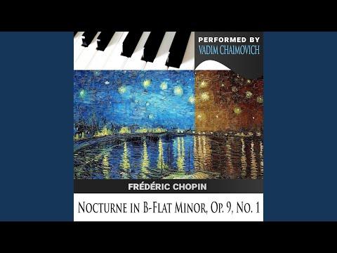 Frédéric Chopin: Nocturne in B-Flat Minor, Op. 9, No. 1