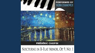 Frédéric Chopin: Nocturne in B-Flat Minor, Op. 9, No. 1