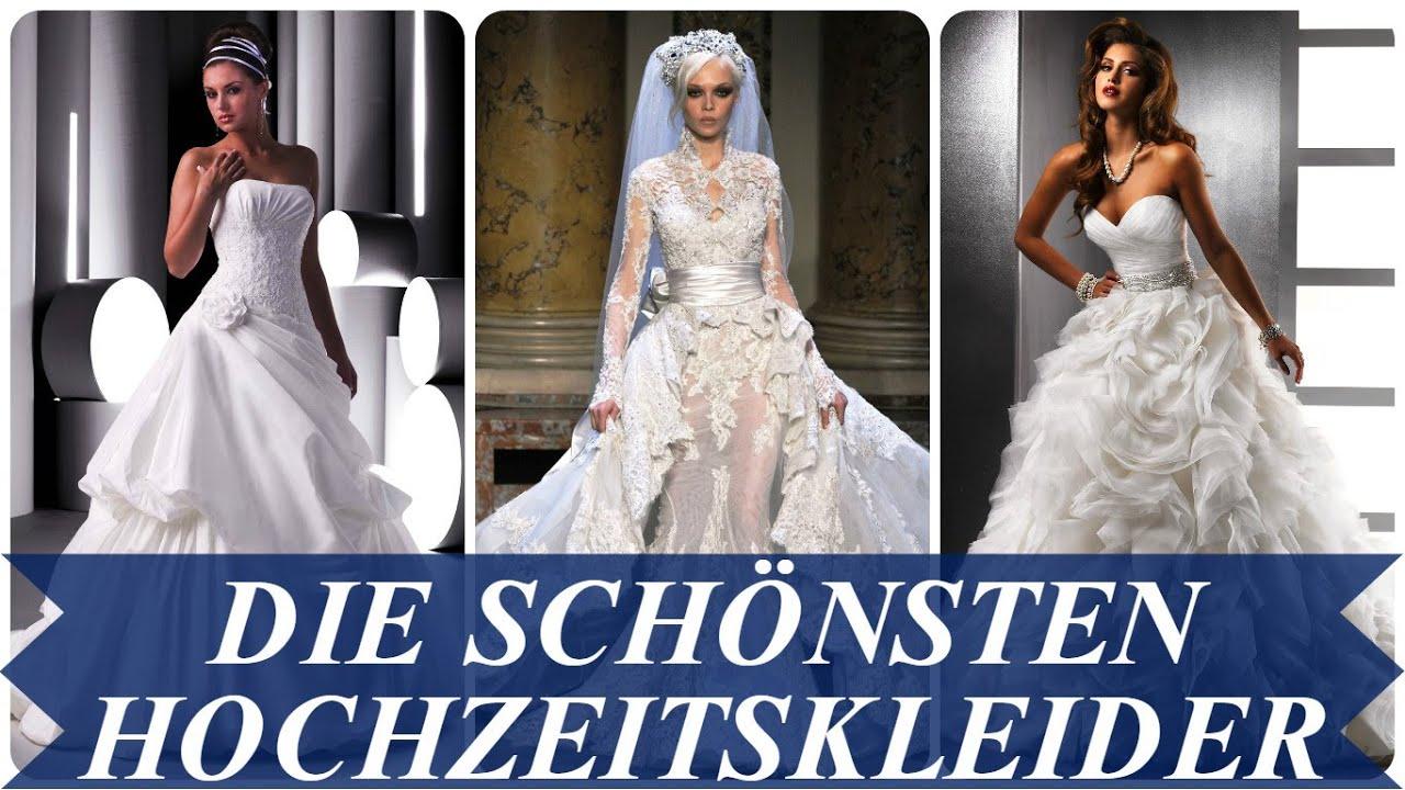 Die Schönsten Hochzeitskleider : die sch nsten hochzeitskleider youtube ~ Frokenaadalensverden.com Haus und Dekorationen