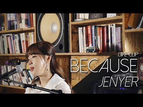 전지윤(jenyer) Because 라이브 클립(live clip)