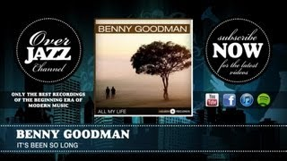 Watch Benny Goodman Its Been So Long video