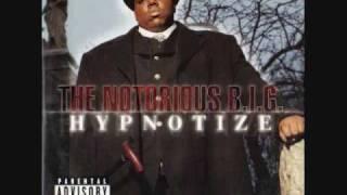 The Notorious B.I.G. - Hypnotize [Radio Mix]