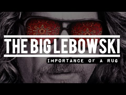 The Big Lebowski - The Importance Of A Rug | Ryan's Theory