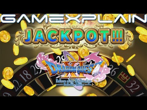 Guarantee Yourself A Roulette Jackpot In Dragon Quest XI S! (Guide & Walkthrough)