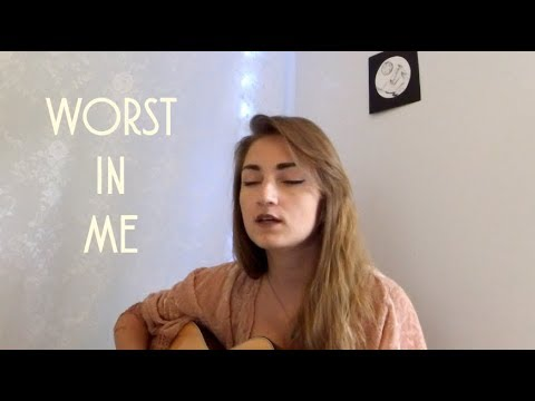 Worst In Me by Julia Michaels (cover)