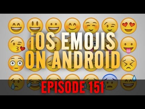 EP: 151 - How to Change Android Emojis to iOS Emojis!