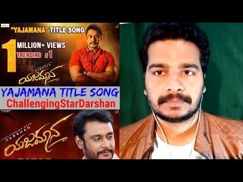 Yajamana Title Song #REACTION Video | Darshan Thoogudeepa | V Harikrishna |Santhosh | Oye Pk |