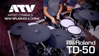 New ATV artist cymbals with Roland TD-50 & drum-tec electronic drums