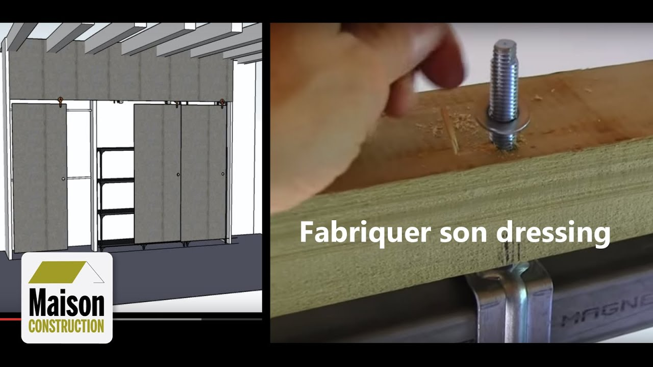 Dressing faire son dressing partie 1 3 youtube - Fabriquer porte coulissante suspendue ...