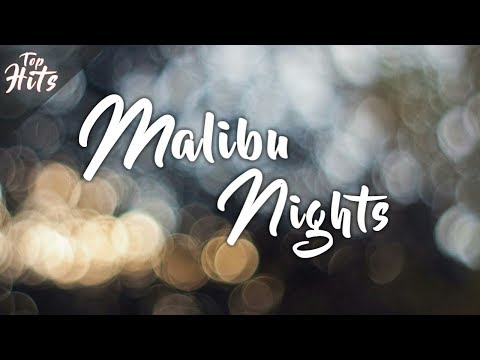 Malibu Nights ~ LANY (Lyrics)