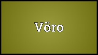 Võro Meaning