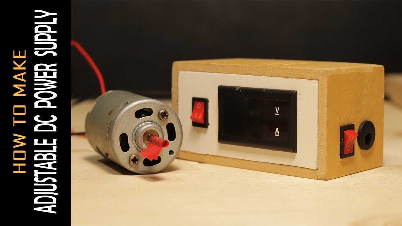 How To Make Adjustable Voltage Simple Dc Power Supply [DIY