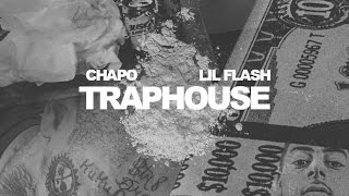 Red Chapo - Traphouse ft. Lil Flash (Official Audio)