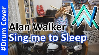 Sing Me To Sleep - Drum Cover - Alan Walker feat. Iselin Solheim (live/Remix)