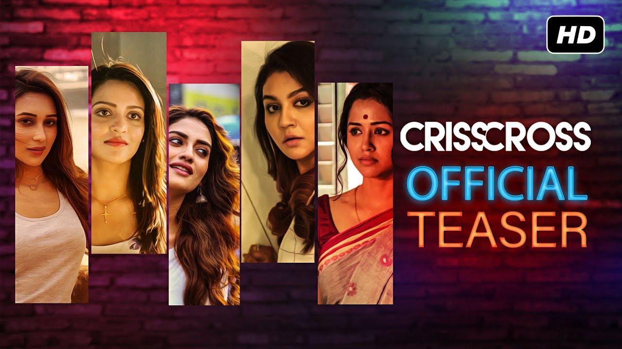 Crisscross | Official Teaser | Nusrat | Mimi | Jaya | Sohini | Priyanka | Birsa | JAM8 | SVF