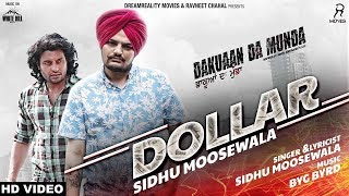 Sidhu Moose Wala Ft.Fankaar : DOLLAR REMIX | Byg Byrd | Dakuaan Da Munda | New Punjabi Songs 2018 |