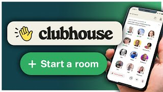 How to Start a Clubhouse Room and Moderate Like a Pro