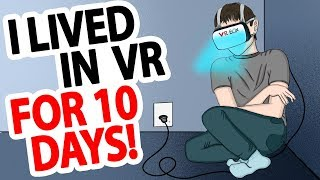 I Reject The Reality. I Prefer to Live in VR