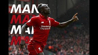 Sadio Mane - Goals, Assist & Skills 2018/2019