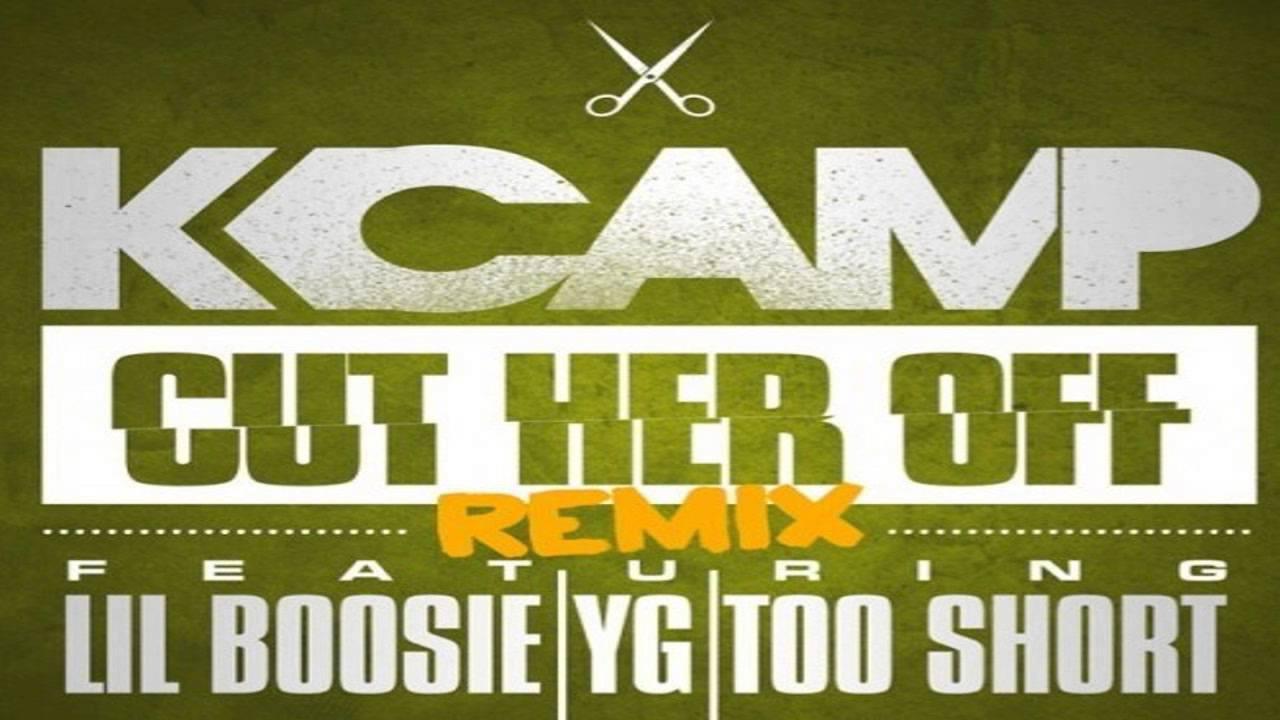 K. Camp Cut Her Off (R...K Camp Cut Her Off Remix