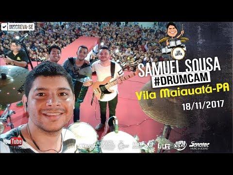 #DrumCam em Vila Maiauatá-PA 18/11/17 - Samuel Sousa