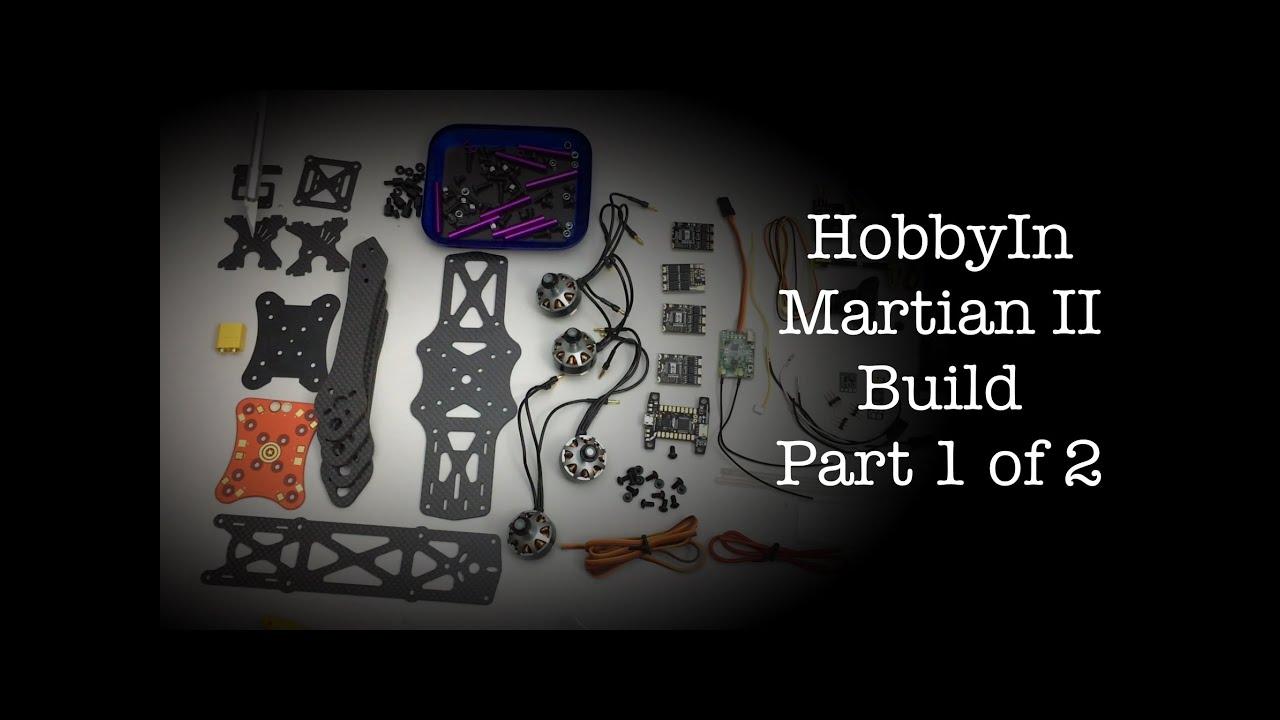 Martian Ii Build Part 1 Of 2 Youtube Naza M V2 Wiring Diagram