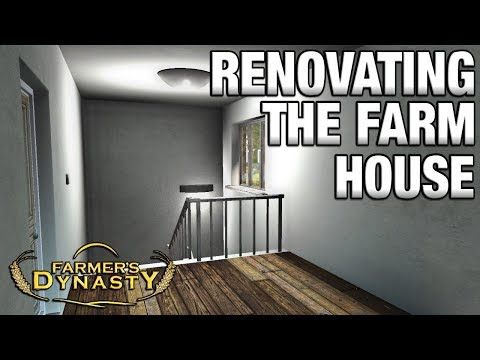 RENOVATING THE FARM HOUSE | Farmer's Dynasty Episode  21