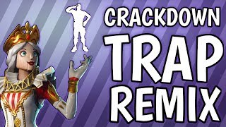 FORTNITE *NEW* CRACKDOWN (TRAP REMIX)