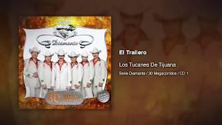 El Trailero - Los Tucanes De Tijuana [Audio Oficial]