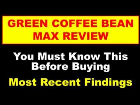 Green Coffee Bean Max - This Green Coffee Bean Max Review Reveals Facts You Dont Know
