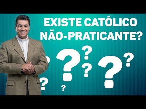 Existe católico não-praticante? - Padre Chrystian Shankar