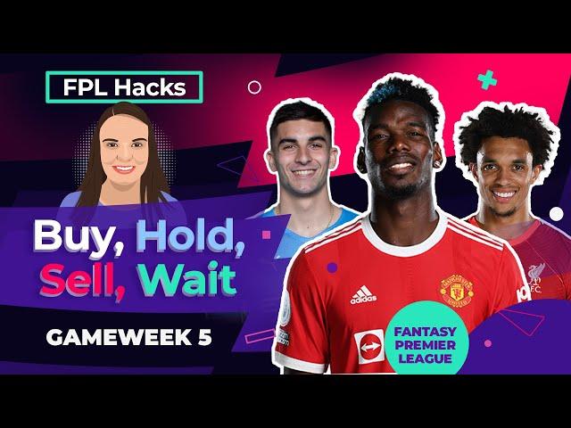 FPL GW5 | Buy, Hold, Sell, Wait | Ronaldo, Alexander-Arnold, Benrahma, Lukaku