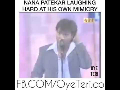 Nana patekar laughing at his own mimicry