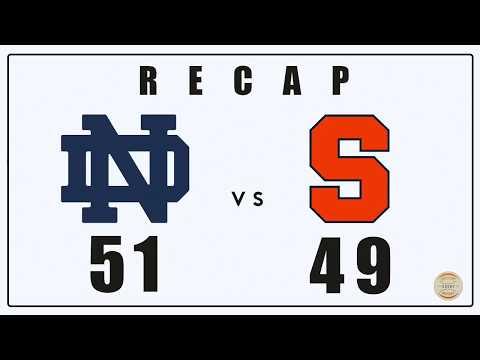 Notre Dame Basketball: Recap vs Syracuse - January 6th, 2018