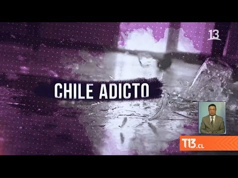 Chile Adicto: País Lidera Consumo De Drogas Y Alcohol En América - #ReportajesT13