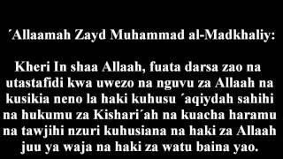 """94- Wale Wanaotahadharisha Watu Dhidi Ya Kina """"Madkhaliy"""" - ´Allaamah Zayd al-Madkhaliy"""