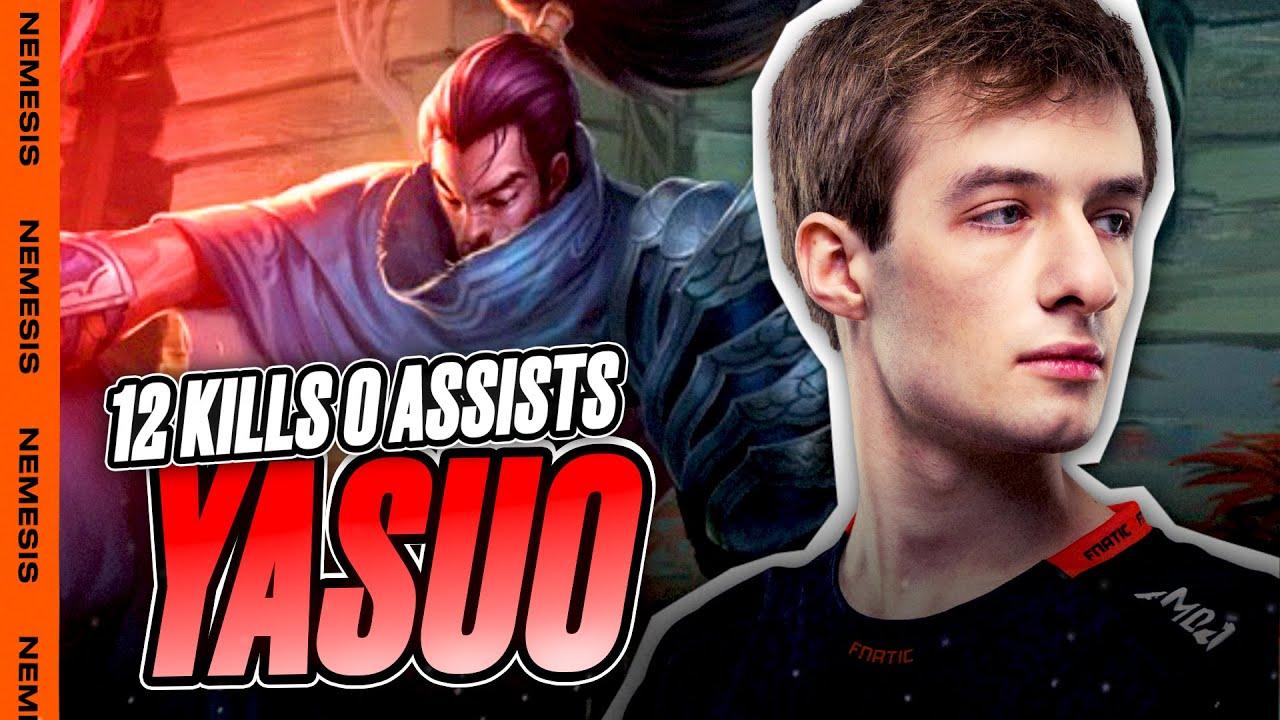 FNC Nemesis   12 KILLS WITH 0 ASSISTS ON YASUO