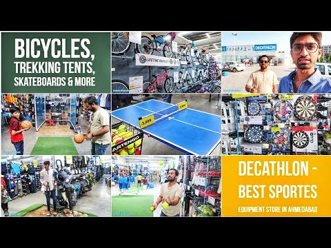 Sports Equipment Store In Ahmedabad *DECATHLON*