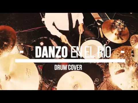 Danzo en el Río - Miel San Marcos (Drum Cover)