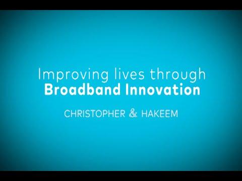 Improving Lives through Broadband Innovation