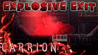 Explosive Exit – CARRION – Part 4
